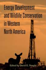 Energy Development and Wildlife Conservation in Western North America