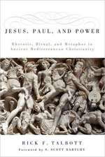 Jesus, Paul, and Power:  Rhetoric, Ritual, and Metaphor in Ancient Mediterranean Christianity