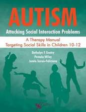 Autism: Attacking Social Interaction Problems