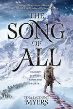 The Song of All: The Legacy of the Heavens, Book One