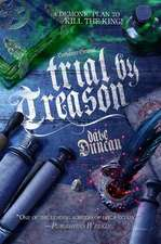 Trial by Treason: The Enchanter General, Book Two