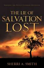 The Lie of Salvation Lost