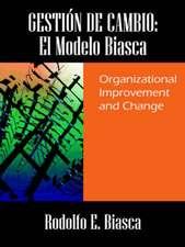 Gesti N de Cambio:  Organizational Improvement and Change