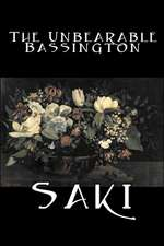 The Unbearable Bassington by Saki, Fiction, Classic, Literary