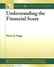 Understanding the Financial Score