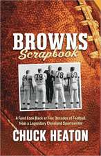 Browns Scrapbook:  A Fond Look Back at Five Decades of Football