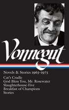 Kurt Vonnegut:  Novels & Stories 1963-1973