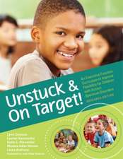 Unstuck and on Target!