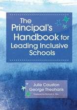 The Principal's Handbook for Leading Inclusive Schools