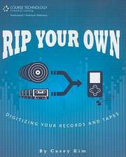 Rip Your Own: Digitizing Your Records and Tapes