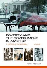Poverty and the Government in America, 2-Volume Set:  A Historical Encyclopedia