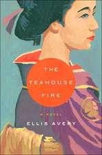 Teahouse Fire