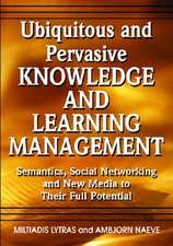 Ubiquitous and Pervasive Knowledge and Learning Management