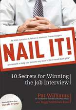 Nail It!:  10 Secrets for Winning the Job Interview