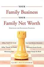 Your Family Business, Your Net Worth