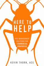 Here to Help: Pest Management Solutions for Commercial Properties