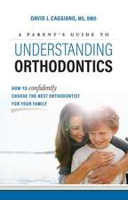 A Parent's Guide to Understanding Orthodontics