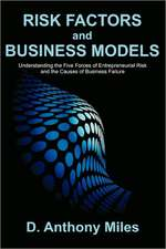 Risk Factors and Business Models