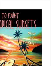 How to Paint Tropical Sunsets