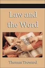 LAW & THE WORD