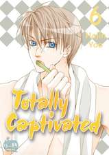Totally Captivated Volume 6
