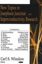 New Topics in Josephson Junction and Superconductivity Research