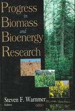 Progress in Biomass and Bioenergy Research