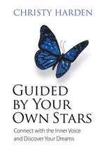 Guided by Your Own Stars