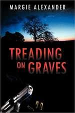 Treading on Graves
