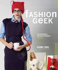 Fashion Geek:  Clothing, Accessories, Tech