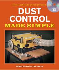 Dust Control Made Simple [With DVD]:  Best Recipes from Kitchen Gardener