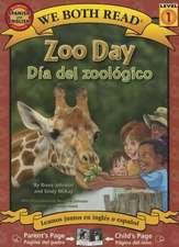 Zoo Day/Dia del Zoologico:  Spanish/English Bilingual Edition (We Both Read - Level 1)