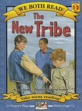 The New Tribe