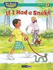 If I Had a Snake ( We Read Phonics - Level 4 (Hardcover))