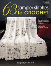 63 Sampler Stitches to Crochet:  Perfect for a Stitch Along