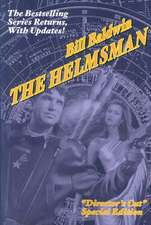 The Helmsman:  Director's Cut Edition