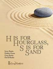 H Is for Hourglass, S Is for Sand