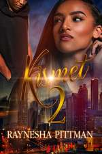 Kismet 2: Some Things You Will Never Understand