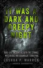 It Was a Dark and Creepy Night