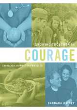 Growing Together in Courage:  Character Stories for Families
