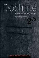 Doctrine: Systematic Theology, Volume 2