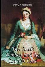 The Greek Maiden and the English Lord