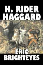 Eric Brighteyes by H. Rider Haggard, Fiction, Fantasy, Historical, Action & Adventure, Fairy Tales, Folk Tales, Legends & Mythology:  From the First 10 Years of 32 Poems Magazine