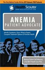 Healthscouter Anemia:  Anemia Patient Advocate