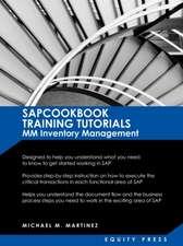 SAP Training Tutorials:  Sapcookbook Training Tutorials MM Inventory Management (Sapcookbook SAP Training Resource