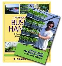 The Organic Farmer's Business Handbook & Business Advice for Organic Farmers with Richard Wiswall (Book & DVD Bundle)