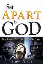 Set Apart for God:  The Beautiful Secret of Holiness