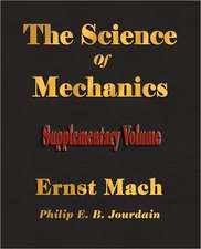 The Science of Mechanics - Supplementary Volume:  The Greek Vase