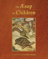 The Aesop for Children (Illustrated in Color)