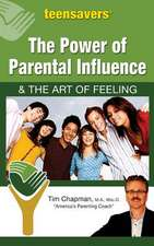 The Power of Parental Influence & the Art of Feeling